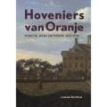 Hoveniers van Oranje: werk en positie 1621 – 1732, Online lezing 14 april as. 19.30 uur